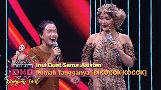 Inul Duet Sama Asisten Rumah Tangganya [DIKOCOK KOCOK] - DMD Digoyang Inul (22/11)