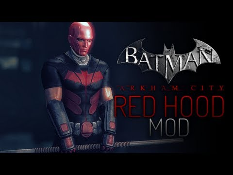 Batman Arkham City Mods - Red Hood I