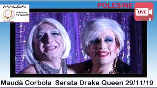 MAUDA' SERATA DRAKE QUEEN 29 NOVEMBRE 2019