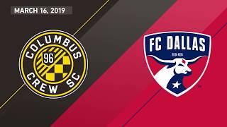 Columbus Crew SC vs FC Dallas | HIGHLIGHTS - March 16, 2019
