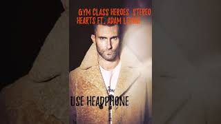 Stereo Hearts Ft. Adam Levine(8D Music)