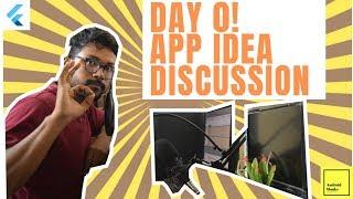 Flutter App Idea Discussion | Day 0 Talk | 7 day Flutter App Development from Scratch