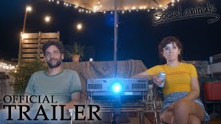 SOCIAL ANIMALS | Official Trailer