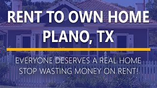 Rent to Own Homes in Plano, Texas