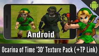 "Ocarina of Time ""3D"" Texture Pack on Android (+Twilight Princess Link)"