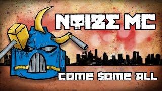 Noize MC - Come Some All (Тоталитарный Трэпъ)