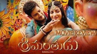 Srimanthudu - Full Movie Review in Telugu   Mahesh Babu, Shruti Haasan   New Telugu Movies News 2015