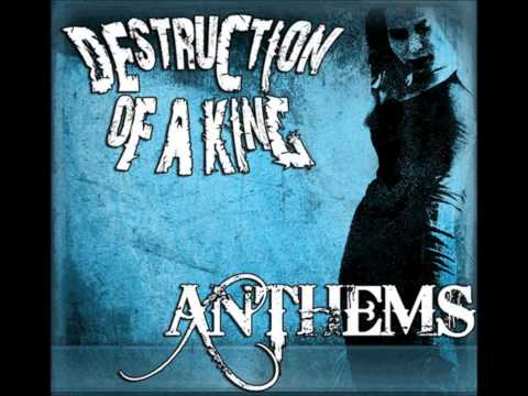 Destruction Of A King - Get N Down N Dirty