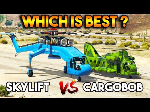 GTA 5 ONLINE : CARGOBOB VS SKYLIFT (WHICH IS BEST FOR LIFTING?)