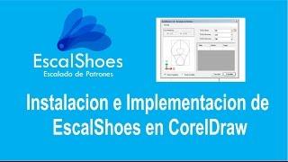 EscalShoes - Instalacion e Implementa en CorelDraw