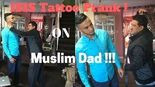 ISIS Tattoo Prank on Muslim Dad!!!