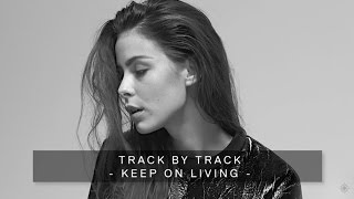 Lena - Keep On Living (Track By Track)