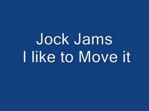 Jock Jams   I Like to Move it