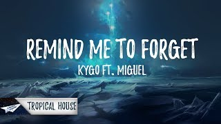 Kygo - Remind Me To Forget (Lyrics / Lyric Video) ft. Miguel