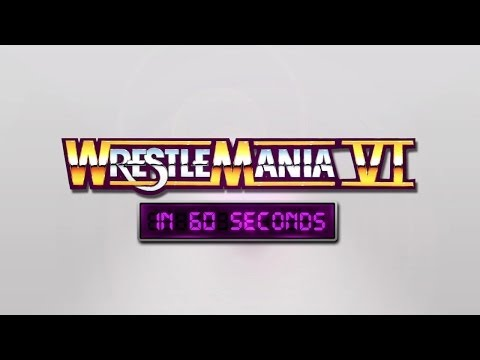 Wrestlemania In 60 Seconds: Wrestlemania Vi video