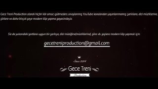 Gece Treni Production YouTube Kanal Fragmanı