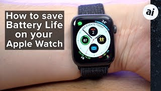 15 Tips & Tricks to Save Battery on Apple Watch