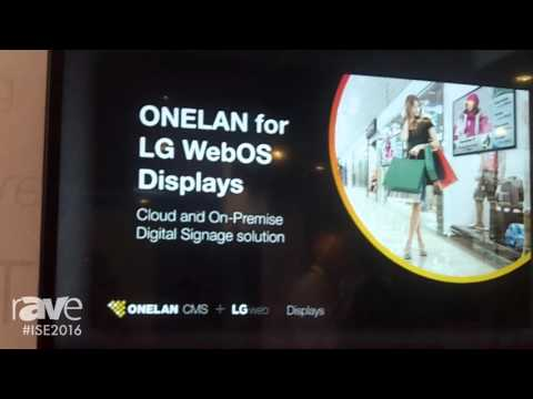 ISE 2016: ONELAN Shows LG webOS Solution