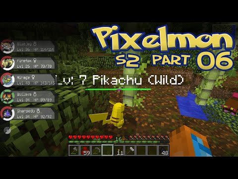 PixelLeague S2, Part 06: Hey You, Pikachu! [Pixelmon 3.1.x]
