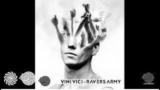 Vini Vici - Ravers Army