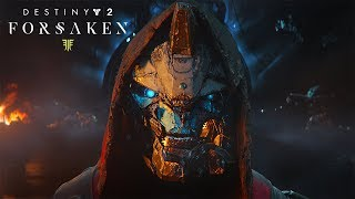 Destiny 2: Forsaken - E3 Story Reveal Trailer