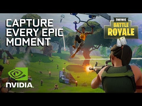 ShadowPlay Highlights now in Fortnite Battle Royale