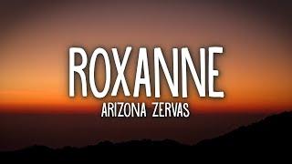 Download lagu Arizona Zervas - ROXANNE (Lyrics)