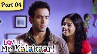 Love U...Mr. Kalakaar! - Love U...Mr. Kalakaar! - Part 04/09 - Bollywood Romantic Hindi Movie -  Tusshar Kapoor, Amrita Rao