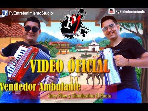 Vendedor Ambulante - jory flow y Clandestino - Fy Entretenimiento Studio