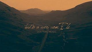 Tudo a Ver Com Ele (Lyric Video) | Central 3