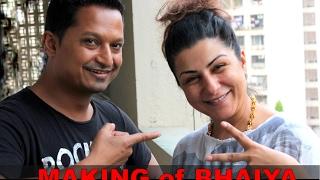 Making of BHAIYA ( PRITOM feat HARD KAUR ) new HINDI song 2016