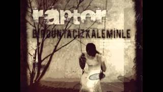 Raptor - Rüyada Bir Adam (feat. P-Fox) (2007) (OFFICIAL)