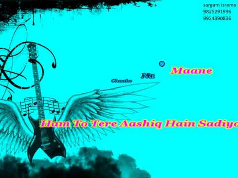 HUM TO TERE AASHIQ HAI Vicky Roy