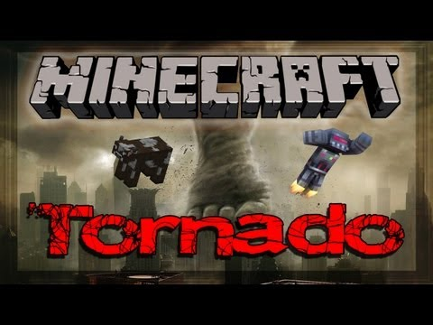 Minecraft: Tornado & Weather Mod of CHAOS!