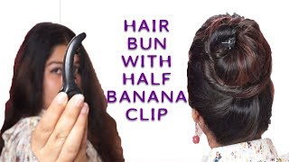 Hair bun with half banana clip