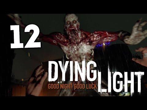 Dying Light - Взрываем Логово Зомби! #12