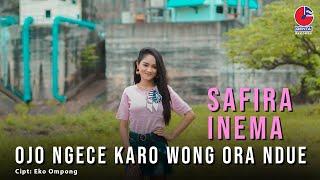 Cover Lagu - SAFIRA INEMA ~OJO NGECE KARO WONG ORA NDUE