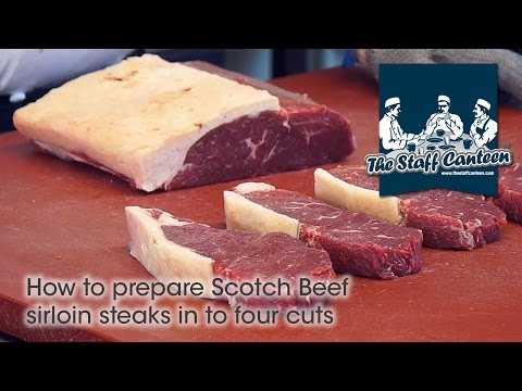 How to prepare Scotch Beef sirloin steaks in to four cuts
