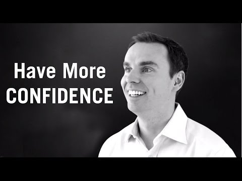 How To Have More Confidence video