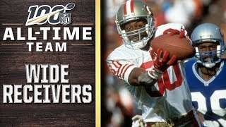 100 All-Time Team: Wide Receivers | NFL 100