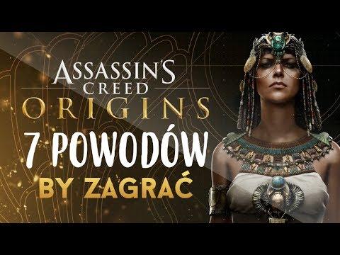7 POWODÓW by zagrać - Assassin's Creed: Origins (recenzja)