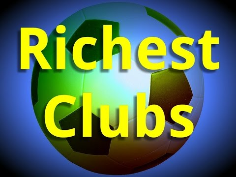 Top 10 Most Valuable (Richest) Football (Soccer) Clubs In The World! (2015)