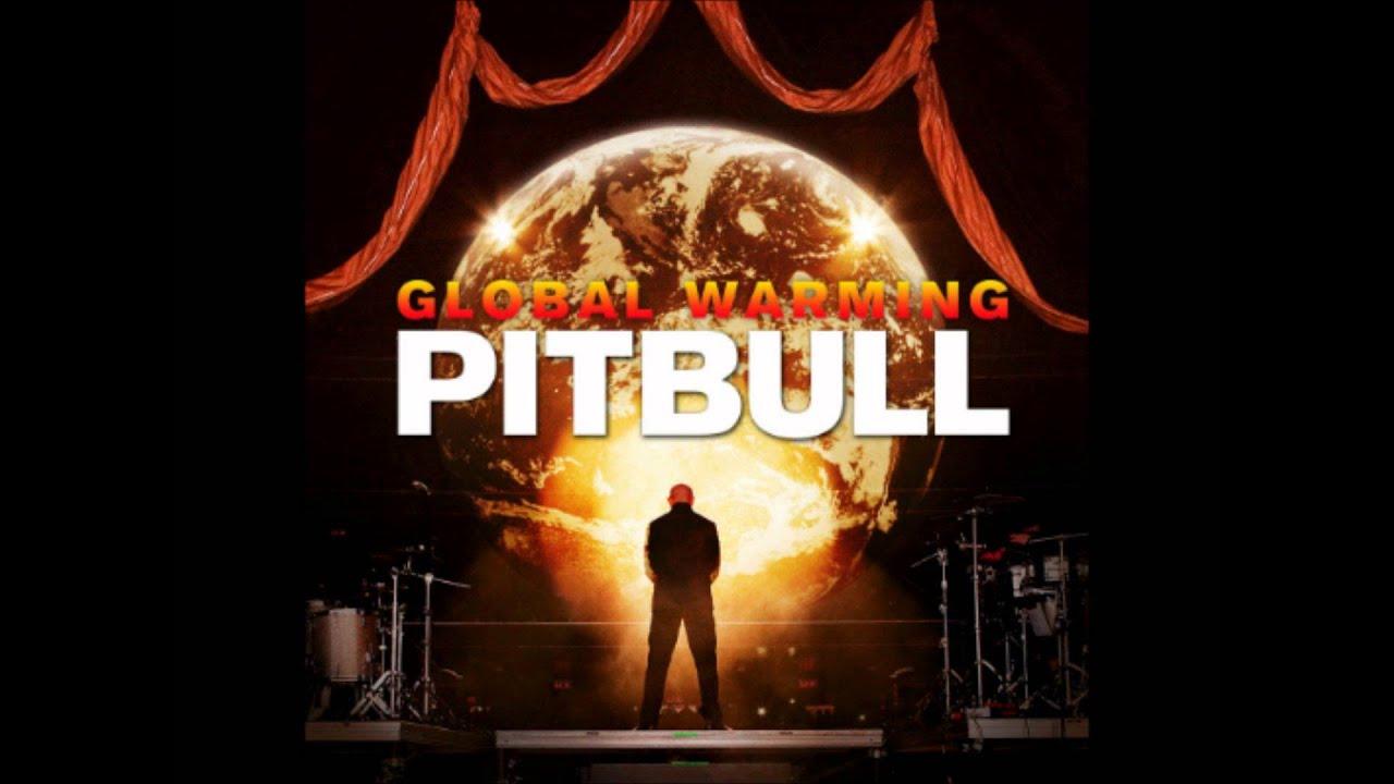Pitbull Album Globalization Pitbull ft Sensato Global