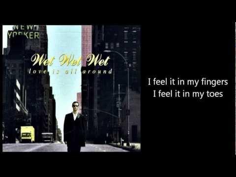 WET WET WET - Love Is All Around (with lyrics)
