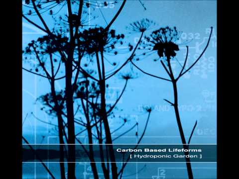 Carbon Based Lifeforms   Hydroponic Garden  Full Reissued Album