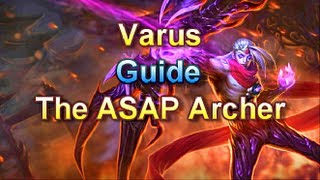 League of Legends - Varus Bursting with Attack Speed Ability Power (ASAP Varus)