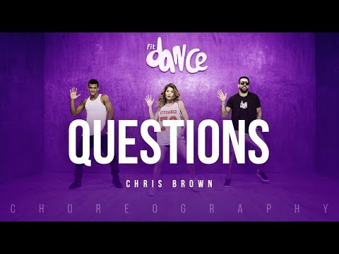 download lagu Questions - Chris Brown  Fitdance Life Choreography Dance gratis