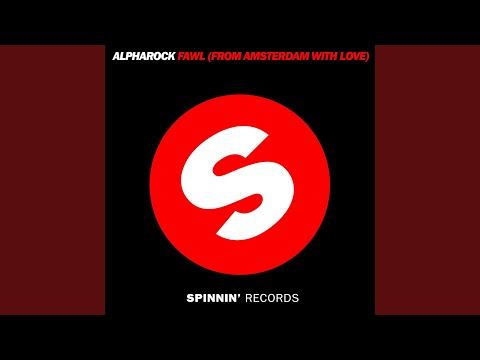 FAWL (From Amsterdam With Love) (Radio Edit)