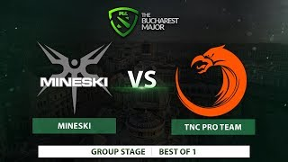 Mineski vs TNC Pro Team | Best of 1 | The Bucharest Major 2018