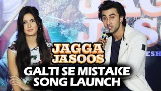 download lagu Galti Se Mistake Song Launch  Jagga Jasoos  gratis